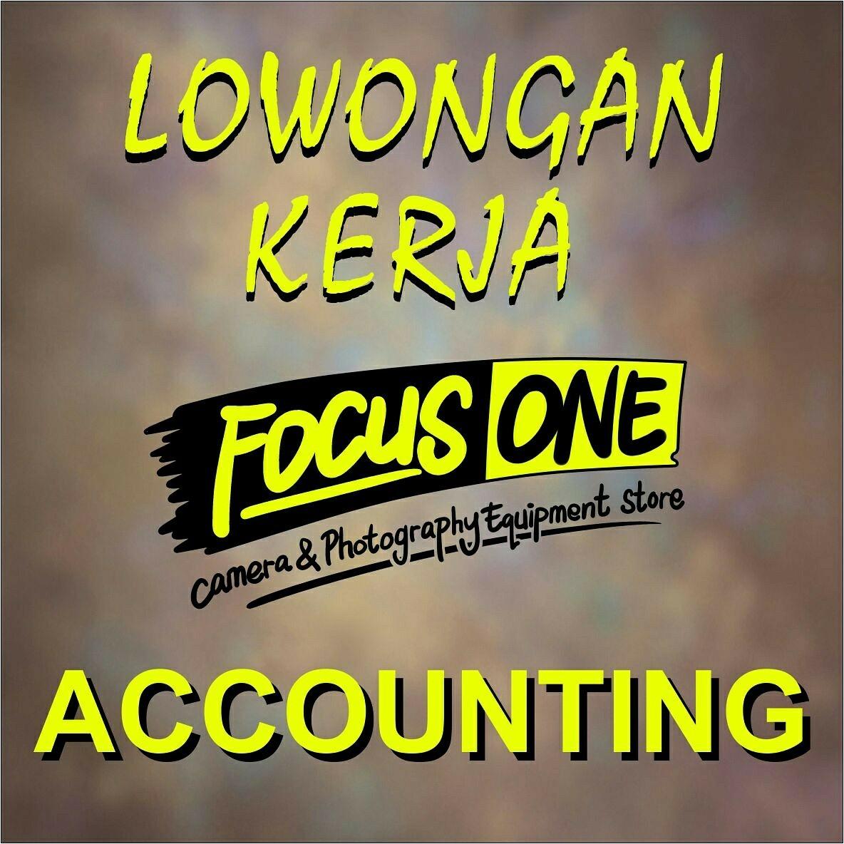 Lowongan Kerja Accounting - Toko Kamera Focus One - Bandar Lampung