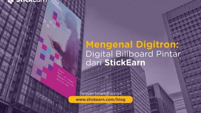 StickEarn Luncurkan Digitron Digital Billboard Pintar Ditenagai Kecerdasan Buatan